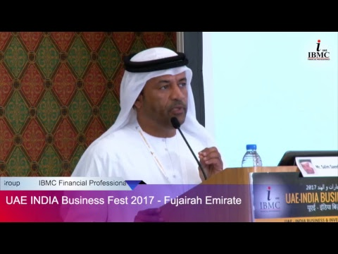 UAE - INDIA Business Fest 2017 (Fujairah Emirate) [Session -1]