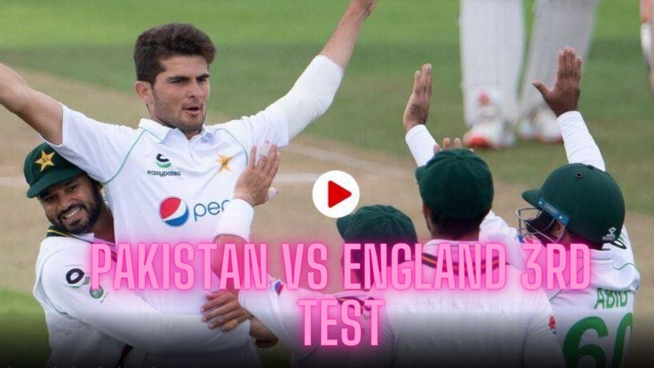 England Vs Pakistan 3rd Test Live Cricket Score Youtube