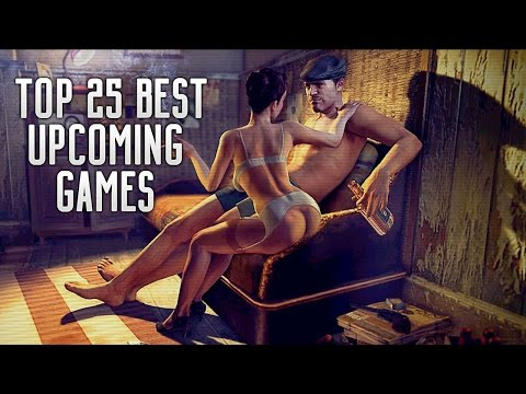 top-25-best-upcoming-ps4,-xbox-one-&-pc-games-of-2016,-2017-&-2018!