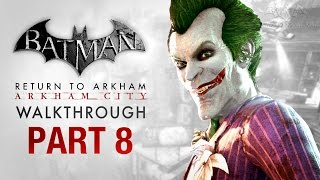 Batman: Return to Arkham City Walkthrough - Part 8 - House of Mirrors