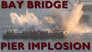 San Francisco Bay Bridge Pier Implosion