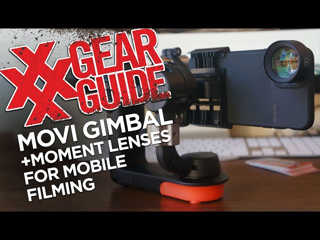 Movi Digital Gimbal and Moment Smartphone Lenses for Professional Mobile Filming