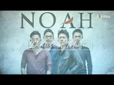 Noah Full Album Terbaik 2017 Terbaru