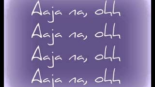 Shake It Up - Aaja Na ( Lyrics )