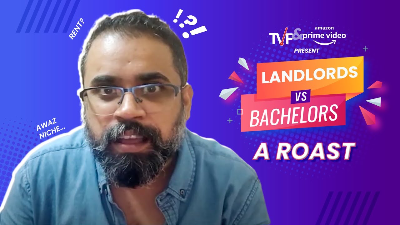 TVF's Landlords Vs Bachelors | A Roast