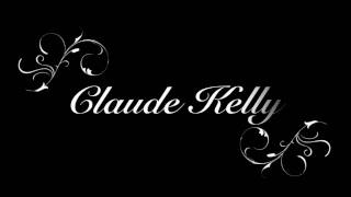 Watch Claude Kelly Dont Come Any Closer video