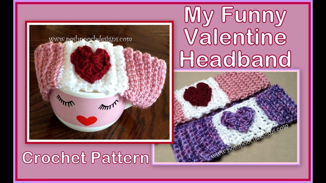 My Funny Valentine Headband Crochet Pattern Youtube