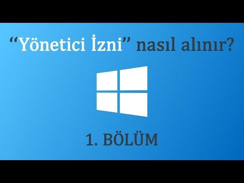 Windows 10 ( Yönetici İzni ) Nasıl Alınır ?