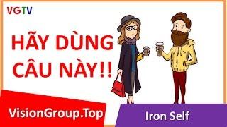 Cách nói chuyện tán gái | Tuyệt đối không hỏi thế này! | Visiongroup.top | Ironself