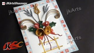 How to make Christmas Cards |  DIY Paper Quilling Greeting Card | JK Arts 447