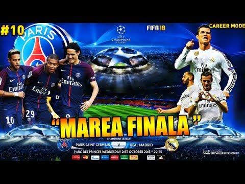 FIFA 18 Cariera cu PSG / Marele meci  cu REAL MADRID! Vine SUPER POGBA la PSG! #10