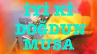 İyi ki Doğdun MUSA  :)  2. VERSİYON Komik Doğum günü Mesajı ,DOĞUMGÜNÜ VİDEOSU Made in Turkey :) 🎂