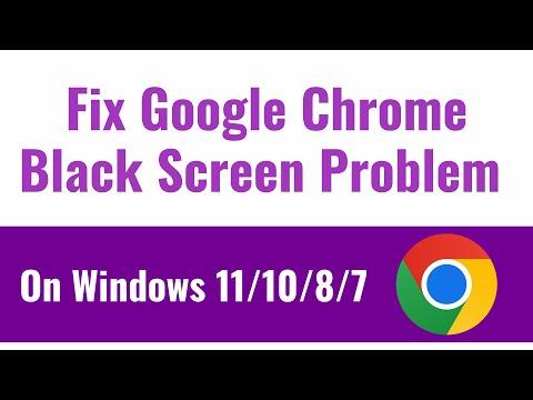 Fix Google Chrome Black Screen Problem On Windows 10/8/7
