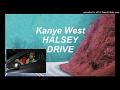 Kanye West - Drive ft. Halsey