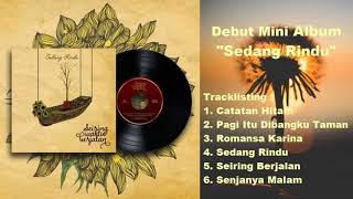 Seiring Waktu Berjalan Best Folk Musik ( Debut Mini Album - Sedang Rindu )