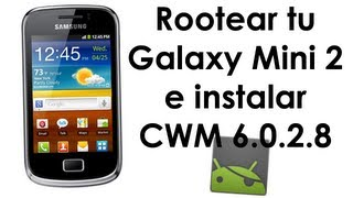 Como Rootear Galaxy Mini 2