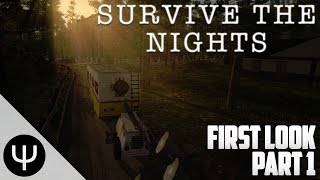 Survive the Nights — First Look — Part 1 — The Basics!