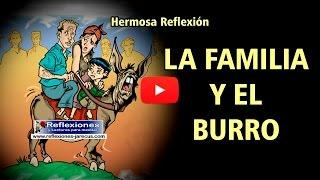 La familia y el burro - Reflexiones de la vida