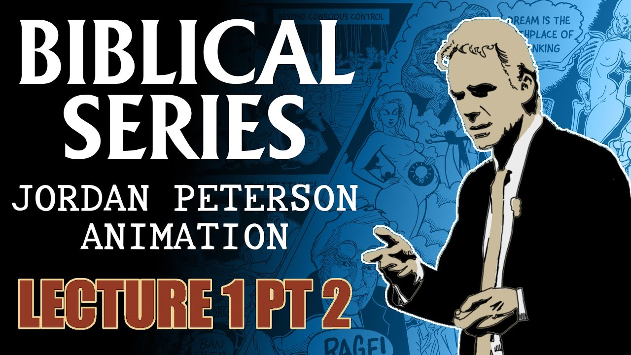Education: Philosophy - Jordan Peterson Biblical Series - Lecture 1 Part 2