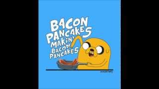 Adventure Time - Bacon Pancakes (dubstep/hardstyle Remix)