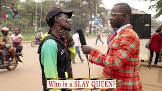 WHO IS A SLAY QUEEN | Teacher Mpamire On The Street | African Comedy.