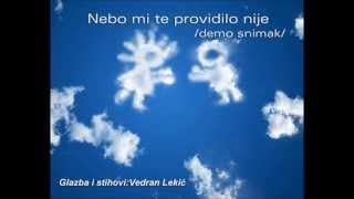NEBO MI TE PROVIDILO NIJE (demo snimak)