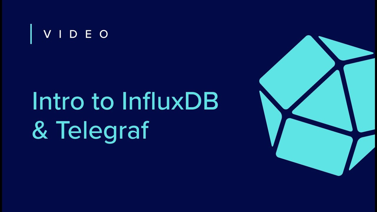 Intro to InfluxDB & Telegraf | Getting Started [4 of 7]
