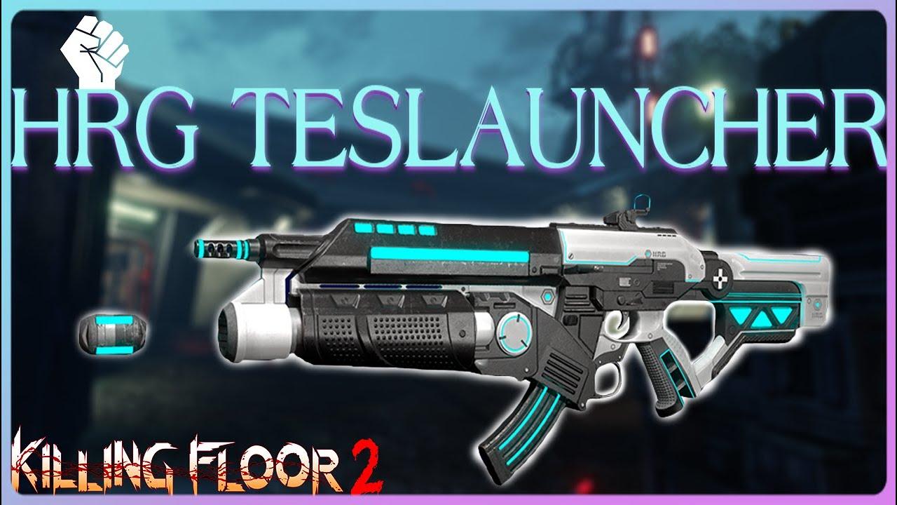 Hrg Teslauncher Perilous Plunder Update Beta Killing Floor 2 Youtube