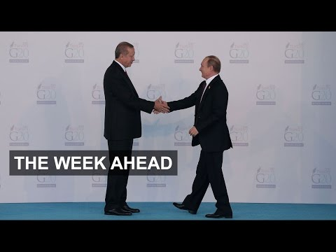 Putin meets Erdogan, travel fears   The Week Ahead