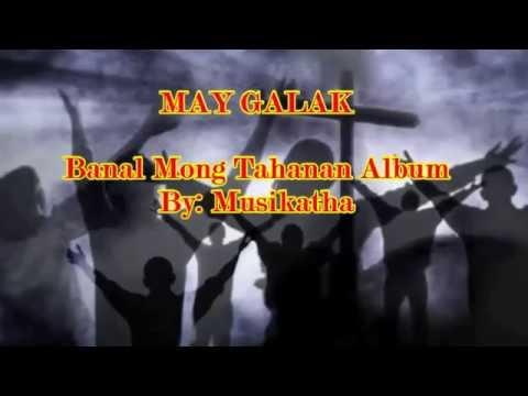May Galak Tagalog Chords And Lyrics MP3 Video MP4 & 3GP Download ...