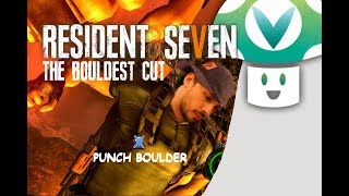 Vinesauce Vinny: Resident Evil 7 + DLC [The Bouldest Cut]