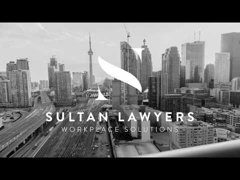SULTAN LAWYERS - Toronto Employment Law & Workplace Immigration Lawyers
