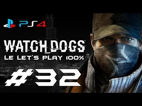 [PS4] Watch Dogs #32 FR