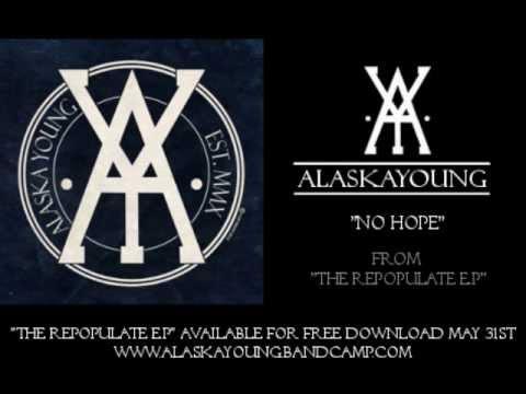 Alaska Young - No Hope