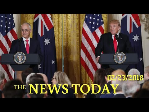 Trump Says U.S.-Australia Relations Are Strong | News Today | 02/23/2018 | Donald Trump