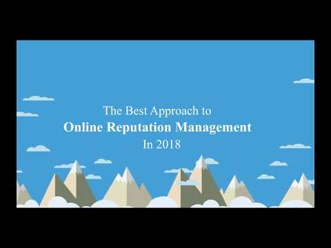 Title  The Best Approach to Online Reputation Management in 2018