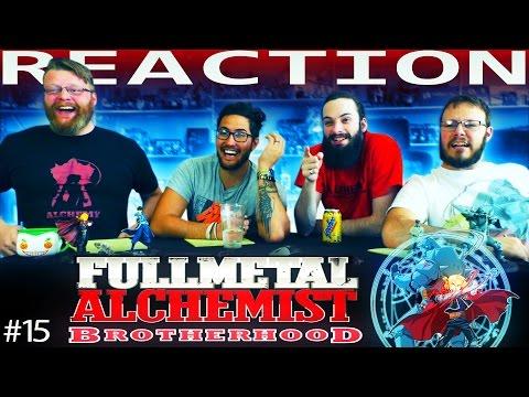 "Fullmetal Alchemist: Brotherhood Episode 15 REACTION!! ""The Envoy From the East"""