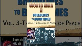 Dünya Savaşı: Boomtimes için Breadlines - Vol. Barış 3: Sorunlar