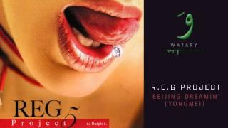 REG Project - 06 Beijing Dreaming