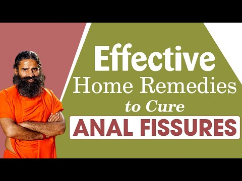 Effective Home Remedies To Cure Anal Fissures | Swami Ramdev