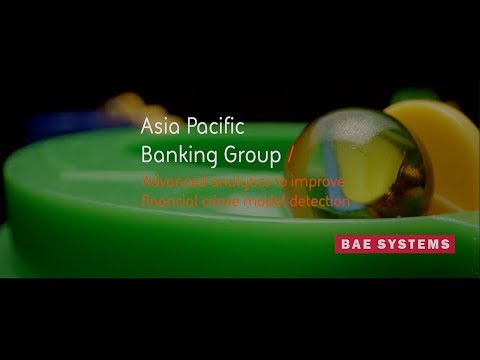 Asia Pacific Banking Group: Advanced analytics to improve financial crime model detection