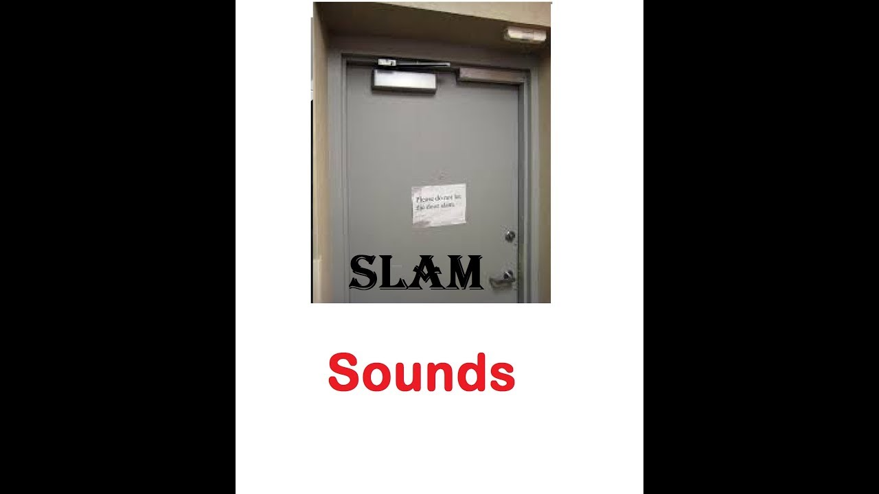 Door Slam Sound Effects All Sounds