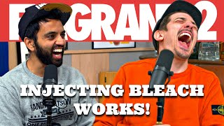INJECTING BLEACH WORKS! | Flagrant 2 with Andrew Schulz and Akaash Singh