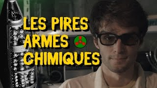 LES PIRES ARMES CHIMIQUES thumbnail