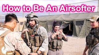 A Tutorial: How to Be An Airsofter