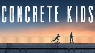 Concrete Kids - Nut Bucket Films - Official Trailer[4K] - Myles Strampello, Chris Romero