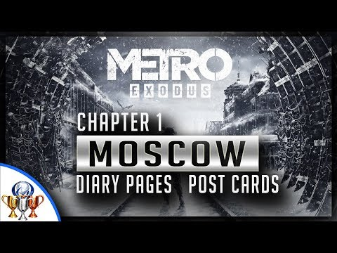 Metro Exodus - Chapter 1 Moscow - Diary Pages and Postcard Locations (Collectibles Guide)