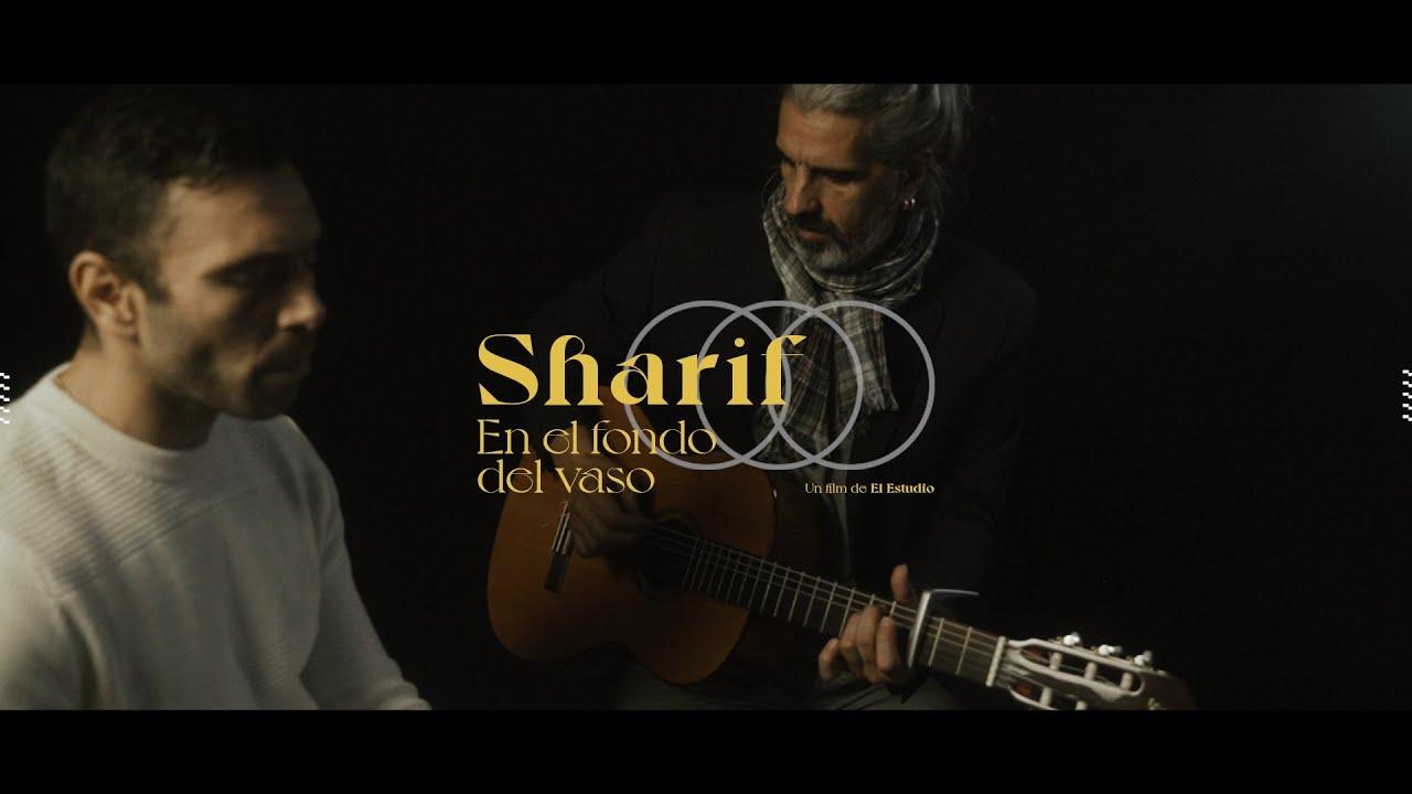 Sharif - En El Fondo del Vaso (Videoclip Oficial)