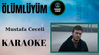 Mustafa Ceceli - Ölümlüyüm -Karaoke Resimi