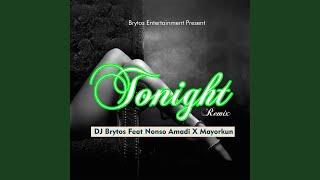 Tonight (feat. Nonso Amadi, Mayorkun) (Remix)